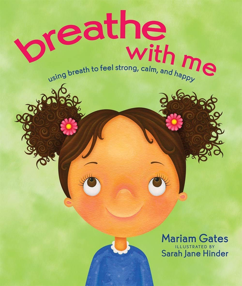 Breathe with me by Mariam Gates